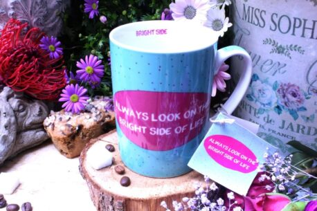 PPD Sprüche Tasse Always Look on the Bright Side of Life