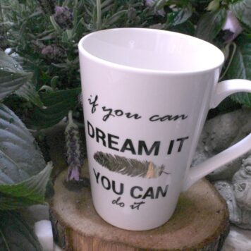 Sprüche Tasse Kaffeebecher if you can dream it You can do it