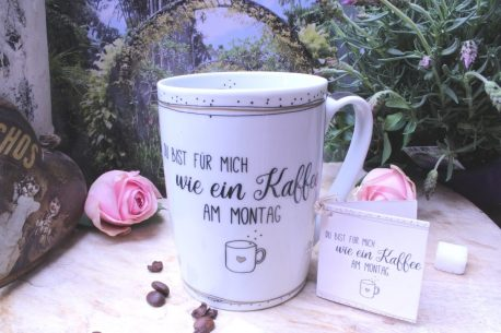PPD Henkelbecher Du bist für mich wie ein Kaffee am Montag