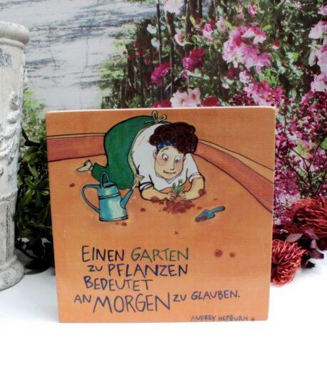 Sabo Design Wandbild Spruch Einen Garten zu Pflanzen bedeutet
