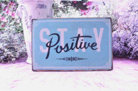 Deko Blechschild Coole Designs Stay Positive