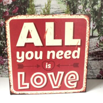 Deko Blechschild All you need is Love