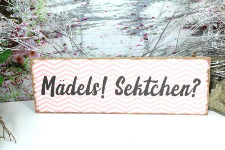 Deko Holzschild Coole Designs Mädels Sektchen