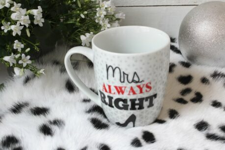 Henkelbecher Sprüche Kaffeetasse Mrs. Always Right
