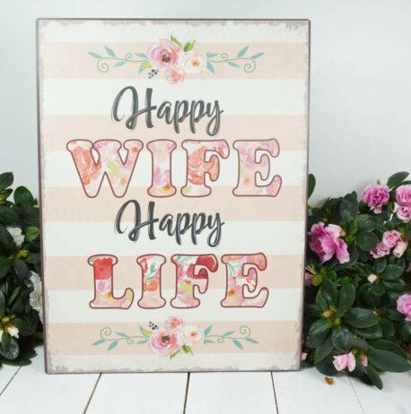 Deko Blechschild Happy Wife Happy Life