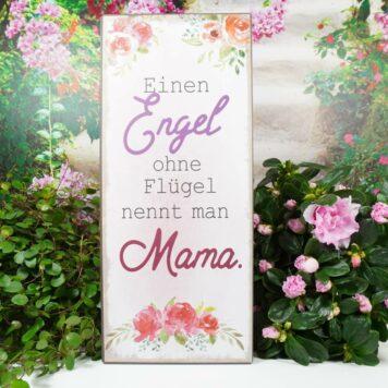 Deko Blechschild Einen Engel ohne Fügel nennt man Mama