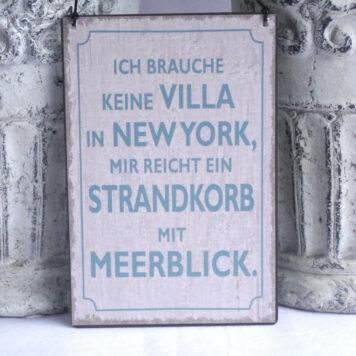 Deko Blechschild Ich Brauche Keine Villa In New York, Mir reicht Ein Strandkorb mit Meerblick